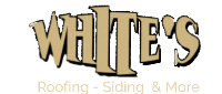 White's Roofing Siding Gutters and More